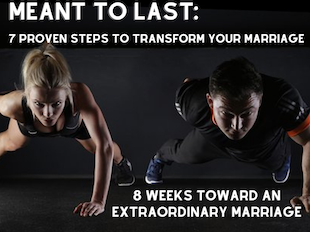 Meant to Last: 7 Proven Steps to Transform Your Marriage icon