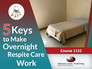 Group Living Course 1152 - 5 Keys to Make Overnight Respite Care Successful - (3 CEUs) icon