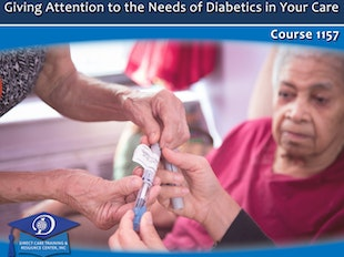 Giving Attention to Diabetics in Your Care - Available 1-22-2020 icon