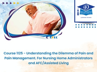 Group Living and Nursing Home Administrator Course 1125 - Understanding the Dilemma of Pain & Pain Management - MI Nursing Home Adm No #489200038 icon