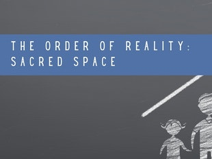 The Order of Reality: Sacred Space icon
