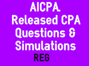 REG: Simulations and Questions Released by AICPA Copy icon
