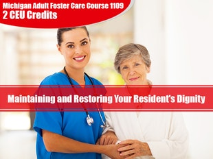 Group Living Course 1109 - Maintaining and Restoring Your Resident's Dignity icon