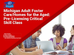 Pre-Licensing Prep - Michigan Adult Foster Care/Homes for the Aged: Pre-Licensing Critical Skill Class icon