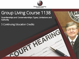 Group Living Course 1138 - (5 CEUs) - Guardianships and Conservatorships: Types, Limitations and Authority icon