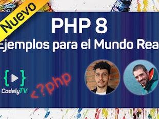 PHP 8: Novedades y ejemplos para el Mundo Real™️