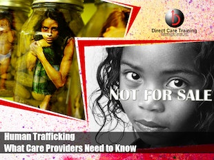 NHA/AFC/GEN Course 1165/1407 Human Trafficking: What Care Providers Must Know to Join the Prevention Fight-MI Approval No:  #489180119. Available for all care providers. icon