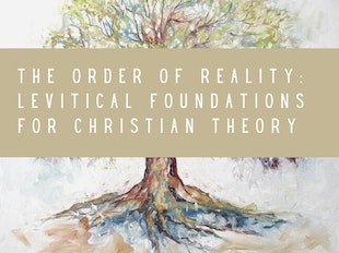 The Order of Reality: Levitical Foundations of Christian Theory icon