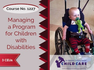CEU 1227 - Managing a Program for Children with Physical Disabilities icon