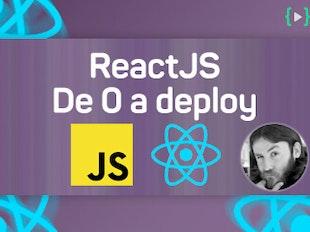 ReactJS: De 0 a deploy siguiendo buenas prácticas icon