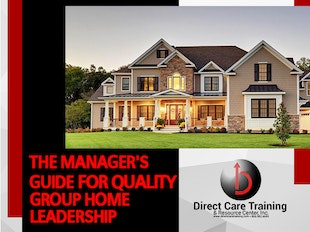 DUE TO DATA LOSS THIS COURSE UNDER EDIT UNTIL 10-25-2019:  The Success Guide for Group Home Managers, Shift Supervisors and Managerial Support Personnel...Not a CEU Item icon