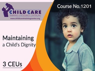 CEU Course 1201 - Strategies for Maintaining a Child's Dignity icon