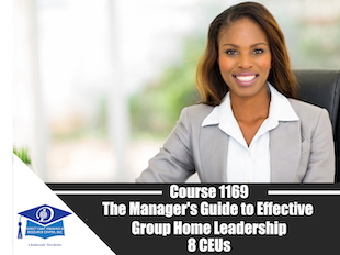 Course 1169 - Tools for Effective Group Home Leadership - 8 CEUs icon