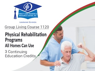 Group Living Course 1120 - Physical Rehabilitation Programs All Homes Can Use icon