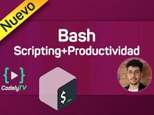 Bash para el día a día: Scripting & Productividad