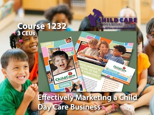CEU Course 1232 - Effectively Marketing a Child Care Business - Coming 1/2020 icon