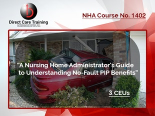 NHA Course 1403 - An Administrator's Guide to Understanding PIP Benefits - MI Course Approval No. #489180109.-Editing thru 10-31-2018 icon