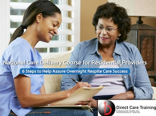 National Care Delivery: 6 Steps to Help Assure Success in Overnight Respite Care icon