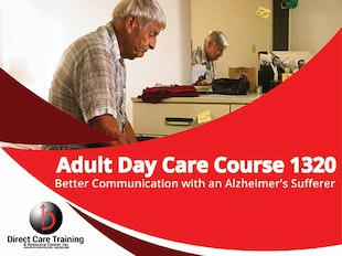 Better Communications with Alzheimer's Sufferers in Adult Day Care - Course 1320 - Under edit till 2-1-2019 icon