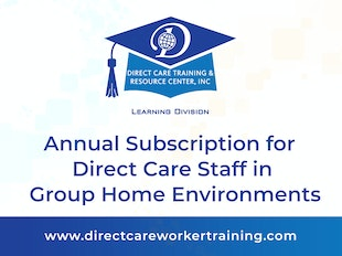 Direct Care Worker in Group Home Environments - Multi-User Subscription Version - Train 20 Staff! icon