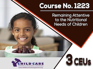 CEU 1223 - Remaining Attentive to the Nutritional Needs of Children icon