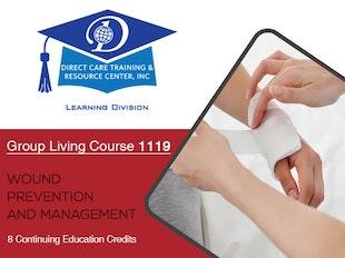 Wound Preventon & Management - A Group Living Preparedness, CEU and Skill Building Course - No. #1119 icon