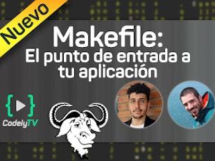 Makefile: El punto de entrada a tus proyectos