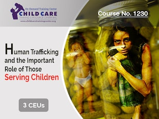 Course 1230 - Human Trafficking:  What Child Care Providers Need to Know icon