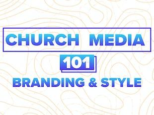 Church Media 101: Branding & Style icon