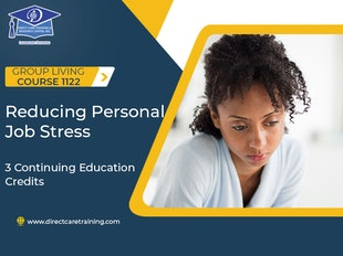 AFC and Other Group Living Course 1122 - Reducing Personal Job Stress icon