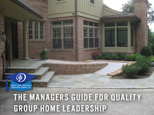 The Success Guide for Group Home Managers, Shift Supervisors and Managerial Support Personnel...8 CEUs icon